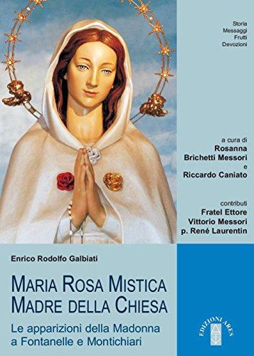 Maria Rosa Mistica, Madre della Chiesa. Le: Enrico Galbiati