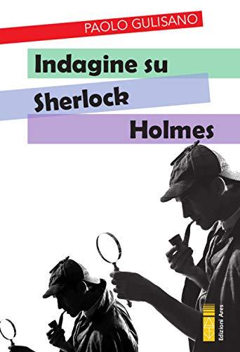 9788881559800: Indagine su Sherlock Holmes