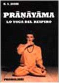 9788881560035: Pranayama. Lo yoga del respiro