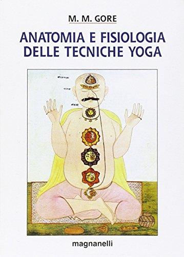 9788881560066: Anatomia e fisiologia delle tecniche yoga