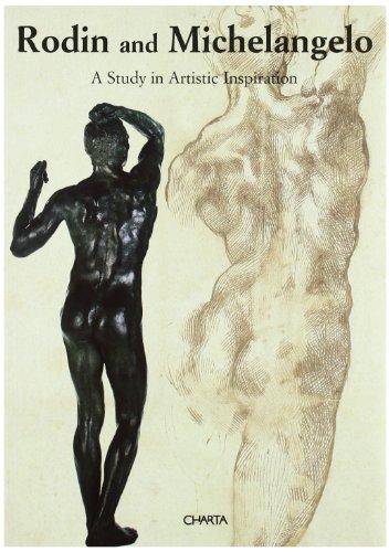 Rodin and Michelangelo: A Study in Artistic: Fergonzi, Flavio, with