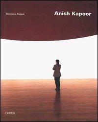 Anish Kapoor: Celant, Germano