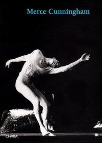 9788881582143: Merce Cunningham. [English and Spanish Ed.].