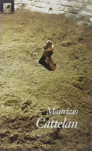 9788881582679: Maurizio Cattelan (English and Italian Edition)