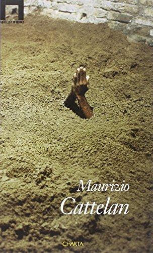 9788881582679: Maurizio Cattelan (English and Italian Edition)