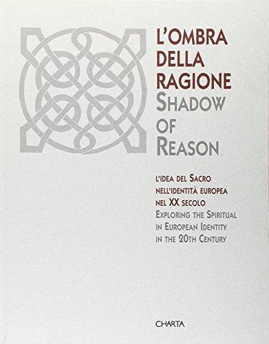 9788881582884: Shadow of Reason: Exploring the Spiritual in European