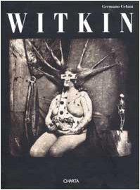 9788881583171: Witkin. Catalogo della mostra (New York, Solomon R. Guggenheim Museum, 13 ottobre 1995-14 gennaio 1996). Ediz. inglese