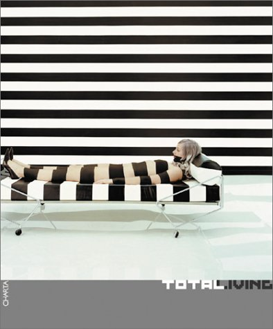 9788881583713: Total Living: Art, Fashion, Design, Architecture, Communication
