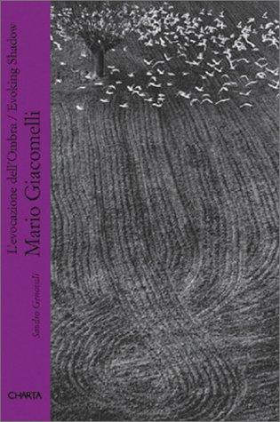 9788881583775: Mario Giacomelli. L'evocazione dell'ombra. Ediz. italiana e inglese: Evoking Shadow (Parole di Charta)