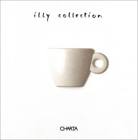 Illy Collection: A Decade of Artist Cups by illycaffè