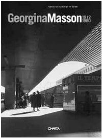9788881584253: Georgina Masson: 1912-1980