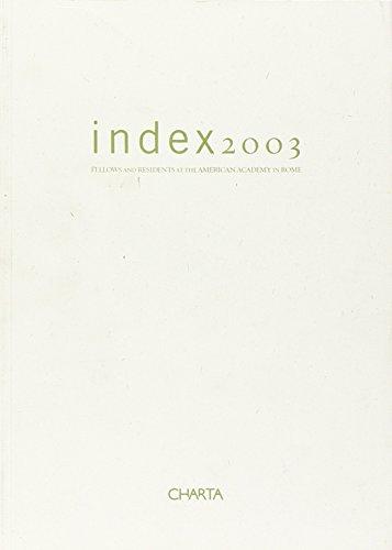 Index 2003: American Academy in Rome (8881584298) by Little, Lester; Prescott, Dana; Rowland, Ingrid; Lauf, Cornelia