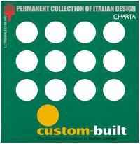 9788881584338: Custom Built: The Concept of Unique in Italian Design