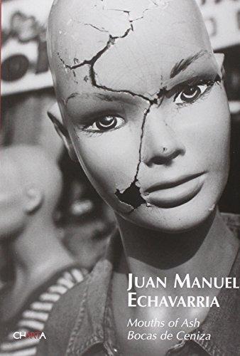 9788881585632: Juan Manuel Echavarría: Mouths of Ash
