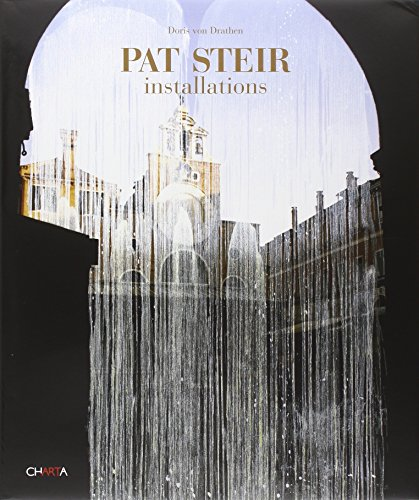 9788881585694: Pat Steir: Installations
