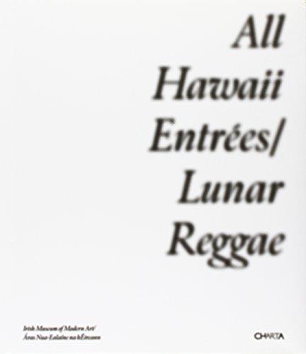 All Hawaii Entrees: Lunar Reggae: Kurt Vonnegut, Cory