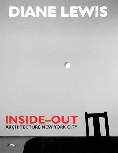 9788881585854: Diane Lewis: Inside Out: Architecture New York City.
