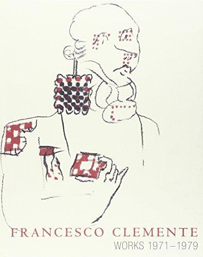 Francesco Clemente : Works 1971-1979: Ammann, Jean-Christophe