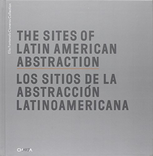 9788881586646: The Sites of Latin American Abstraction