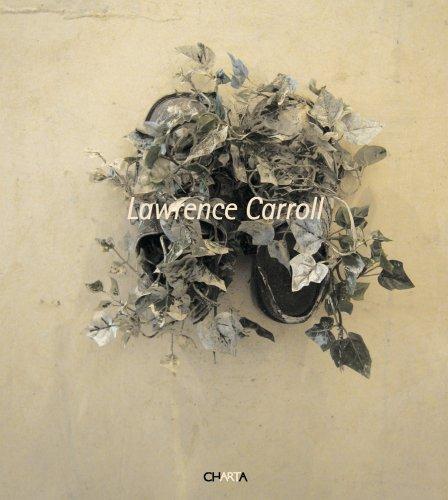 Lawrence Carroll: Laura Mattioli Rossi,