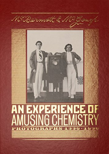 9788881586721: McDermott & McGough: An Experience of Amusing Chemistry: Photographs 1990-1890