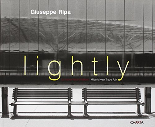9788881586745: Giuseppe Ripa: Lightly: Milan's New Trade Fair