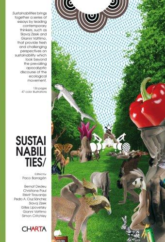 Sustainabilities (English and Spanish Edition): Gilles Lipovetsky, Gianni Vattimo, Christiane Paul,...