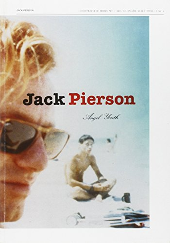 Jack Pierson: Angel Youth: Photography) Jack Pierson,