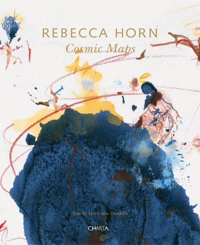 9788881586851: Rebecca Horn: Cosmic Maps