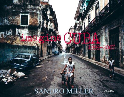 9788881586929: Sandro Miller: Imagine Cuba: 1999-2007