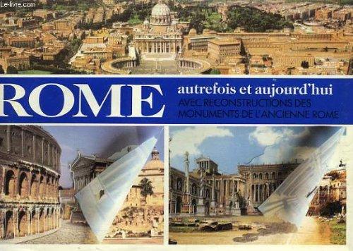 Rome autrefois et aujourd'hui: Collectif