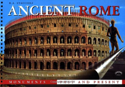 9788881620302: Ancient Rome. Monuments past and present