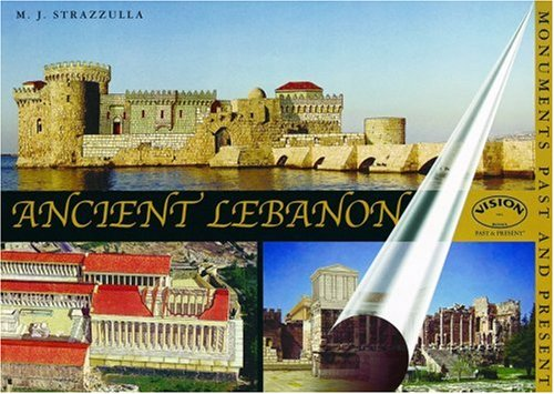 9788881621422: Ancient Lebanon: Monuments Past and Present (Monuments Past & Present)