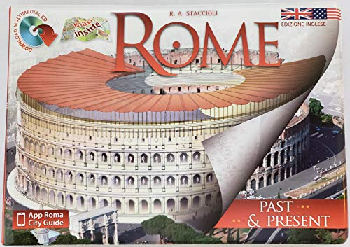 Rome Past and Present: With Reconstructions: Romolo Augusto Staccioli
