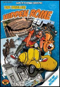 9788881623303: Time Travellers Hidden Rome: A Guide to 15 Roman Curiosities