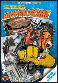 9788881623303: I turisti del tempo: Roma nascosta. Guida alle 15 curiosità da scoprire. Ediz. inglese (Vision kids)