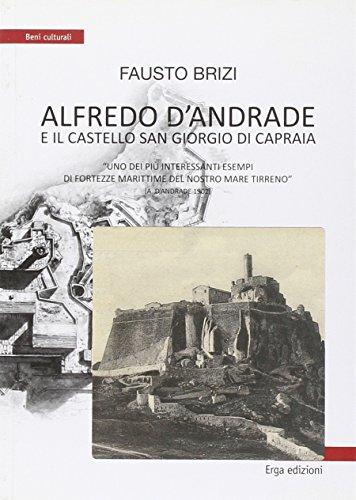 Alfredo D Andrade e il castello San: Brizi, Fausto