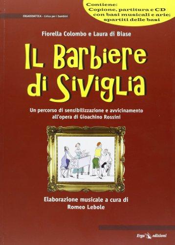 9788881637003: Il barbiere di Siviglia. Con CD Audio (Didattica. Lirica per bambini)