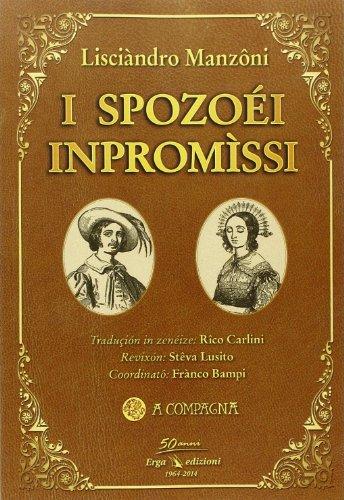I Spozoéi inpromìssi.: Manzoni, Alessandro