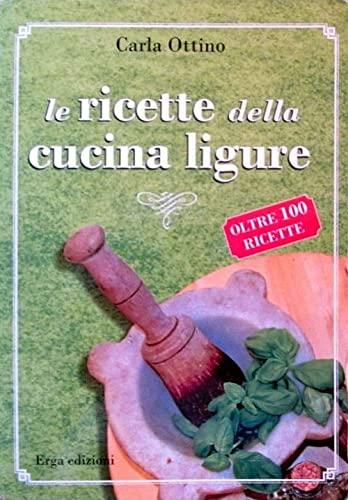9788881637683: Le ricette della cucina ligure