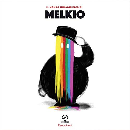 9788881638864: Il mondo immaginifico di Melkio