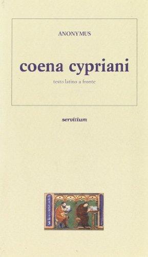 9788881661015: Coena Cypriani. Testo latino a fronte
