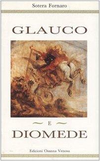 9788881671403: Glauco e Diomede