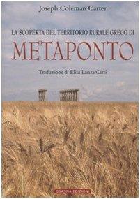9788881672646: Metaponto. Scoperta del territorio rurale greco