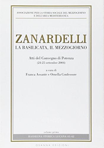 Zanardelli. La Basilicata, il Mezzogiorno.: Atti del Convegno: