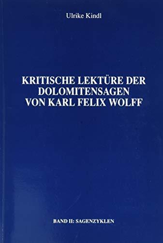9788881710034: Kritische Lektüre der Dolomitensagen von Karl Felix Wolff: 2
