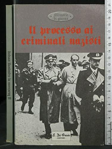 Il processo ai criminali nazisti.: AA.VV.