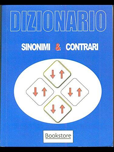 9788881732111: Dizionario sinonimi e contrari