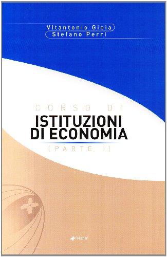 9788881763276: Corso di istituzioni di economia: 1