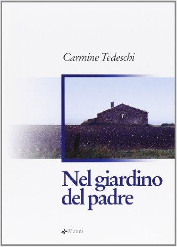 Nel giardino del padre (Pretesti): Carmine Tedeschi